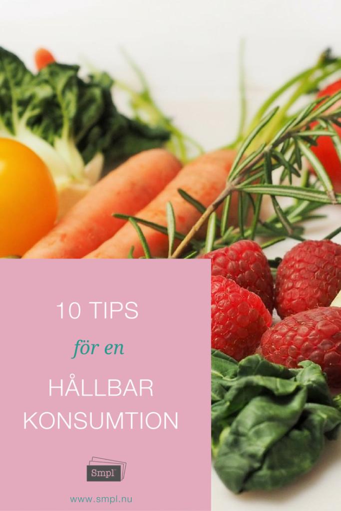 10 tips för en hållbar konsumtion - keepit.smpl.nu