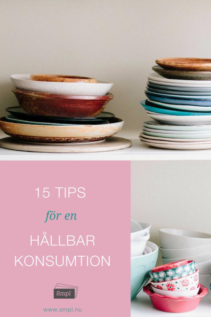 15 tips för en hållbar konsumtion - keepit.smpl.nu