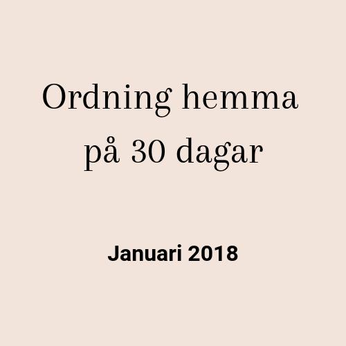 Ordning hemma januari 2018