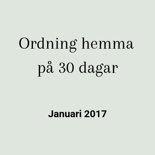 Ordning hemma januari 2017