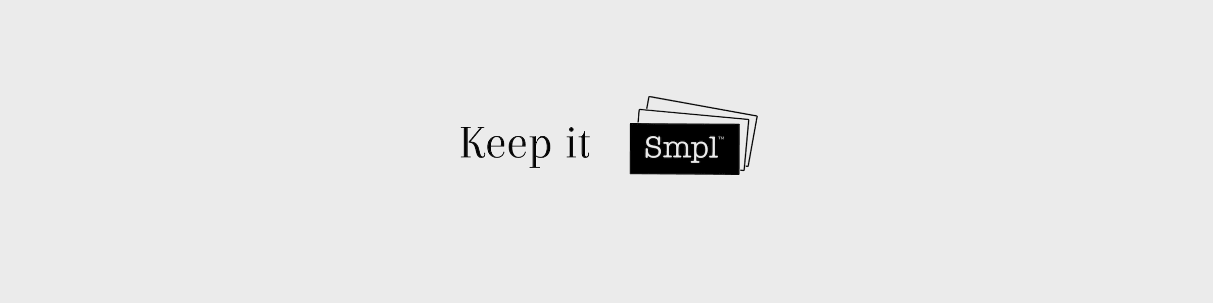 Keep it Smpl