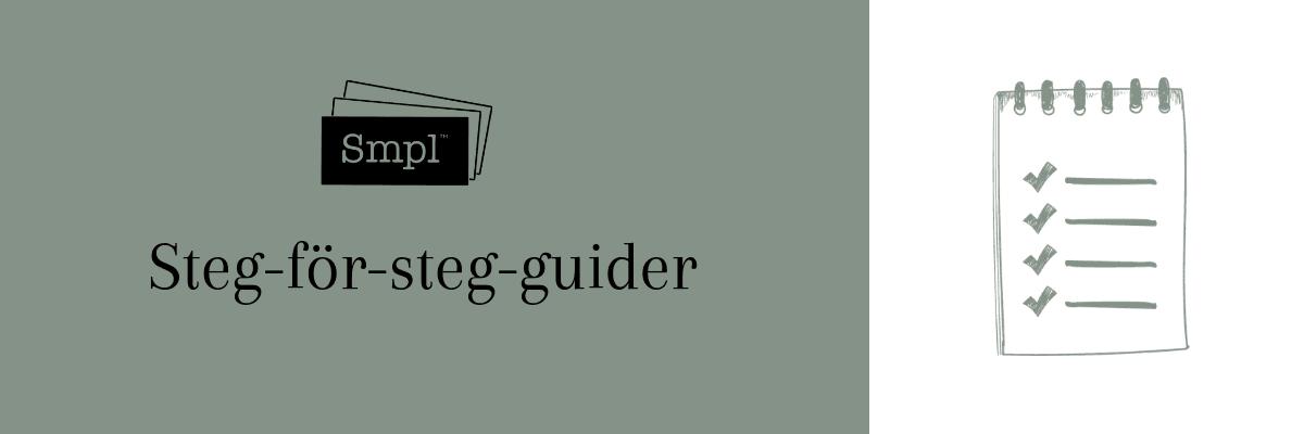 Steg för steg guider