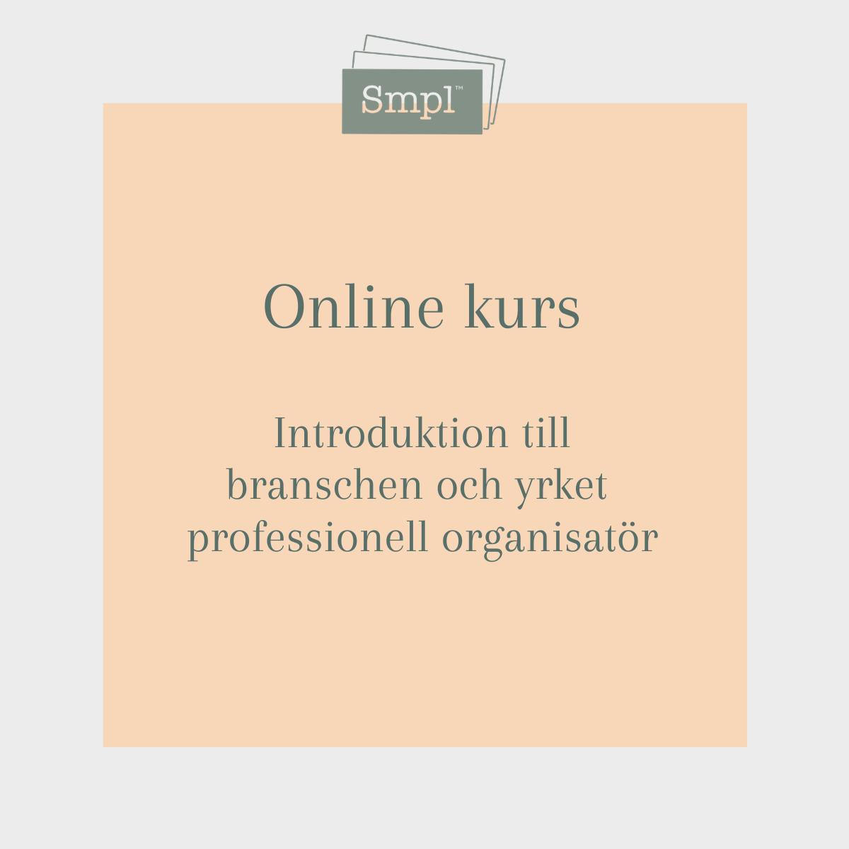 Kurs i branschen och yrket professionell organisatör