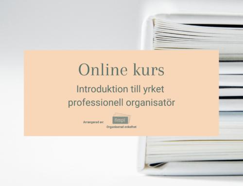 Professionell Organisatör – Online kurs 3 augusti