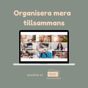 Organisera mera tillsammans