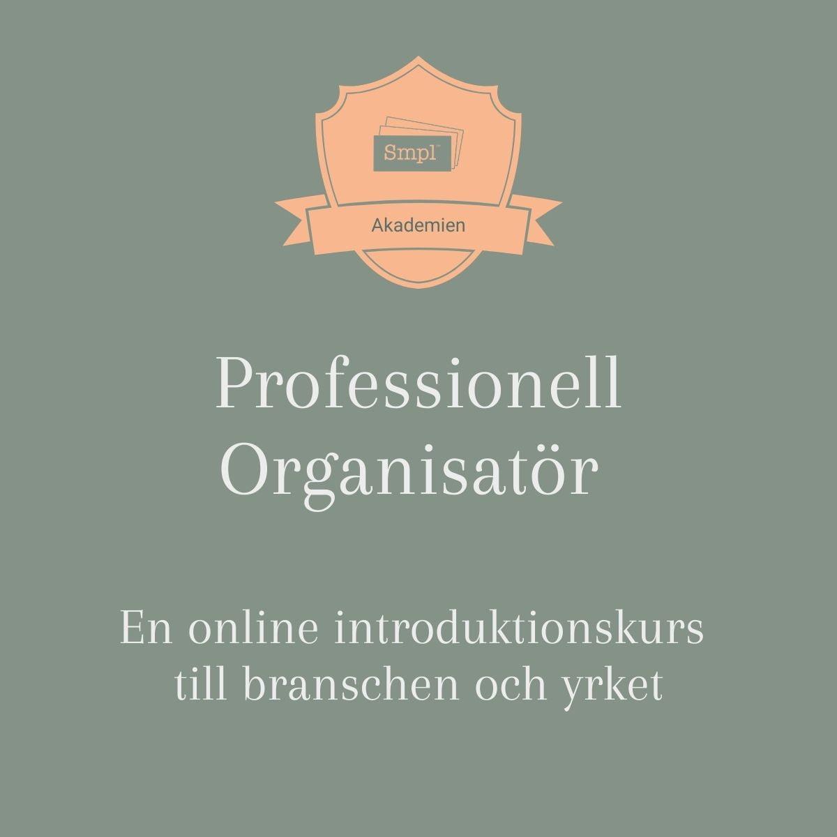 Professionell organisatör en online introduktionskurs till branschen och yrket